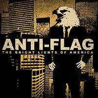 Anti-Flag : The Bright Lights of America